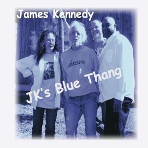 James Kennedy - JK's Blue Thang (Lossless, 2018)