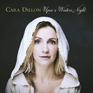 Cara Dillon - Upon a Winter's Night (Deluxe) (Lossless, 2018)