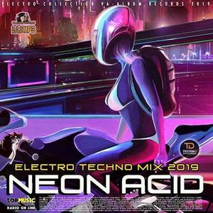 VA - Neon Acid: Electronic Techno Mix 2019 (2019)