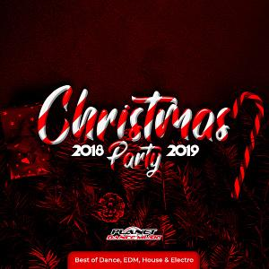 VA - Christmas Party 2018-2019 (Best Of Dance, EDM, House & Electro) (2018)