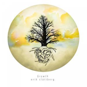 Erik Slattberg - Growth (Lossless, Hi Res 2018)