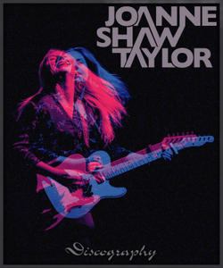 Joanne Shaw Taylor - Discography (lossless, 2009-2019)