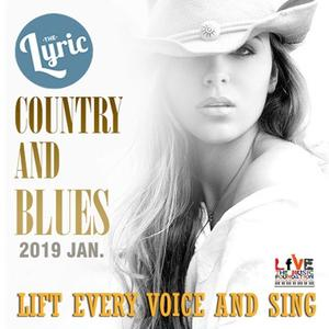 VA - The Lyric Country and Blues 2019 (2019)